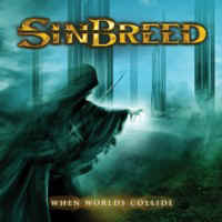 Sinbreed - When Worlds Collide (Ulterium Records)